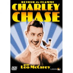 Retour de Flamme - Charley Chase